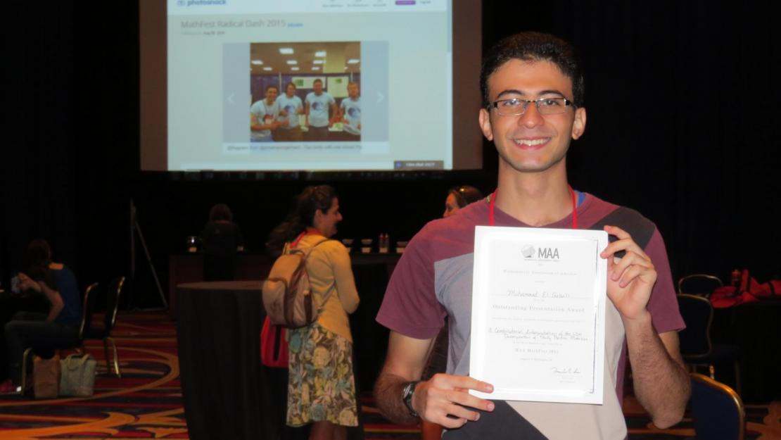 "Muhammad El Gebali won the ""Outstanding Presentation Award"" for his research paper on matrices at this year's MAA Mathfest"